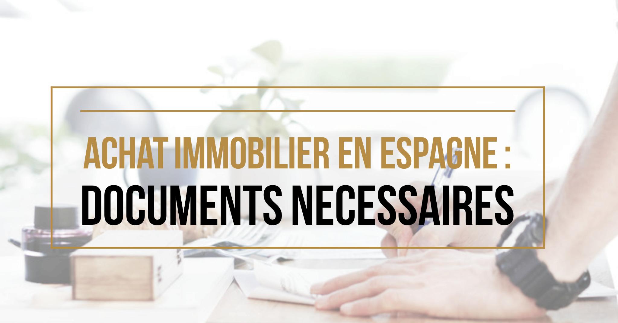 Achat immobilier alicante documents n cessaires et for Achat maison demarche